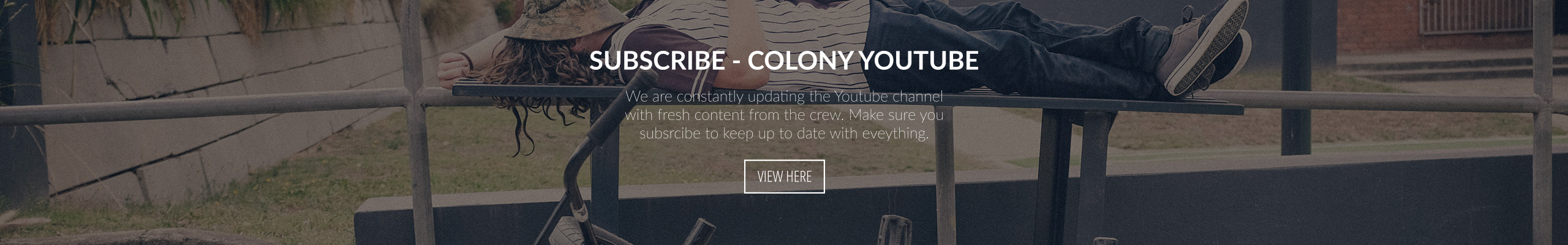 Colony Youtube