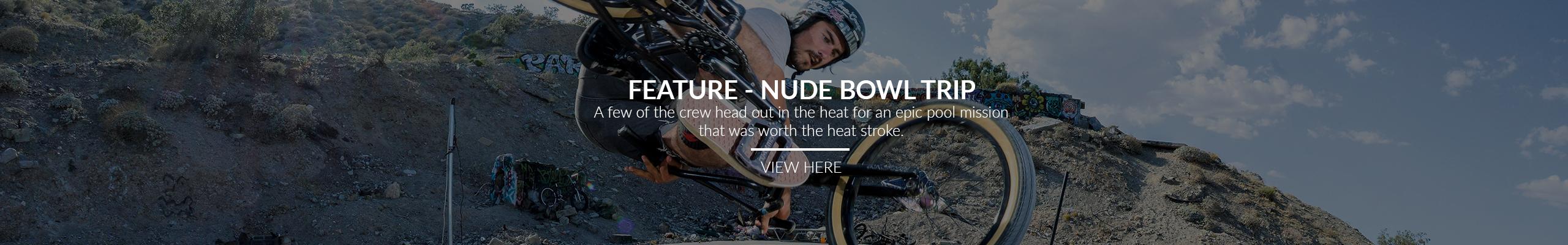 nude bowl trip