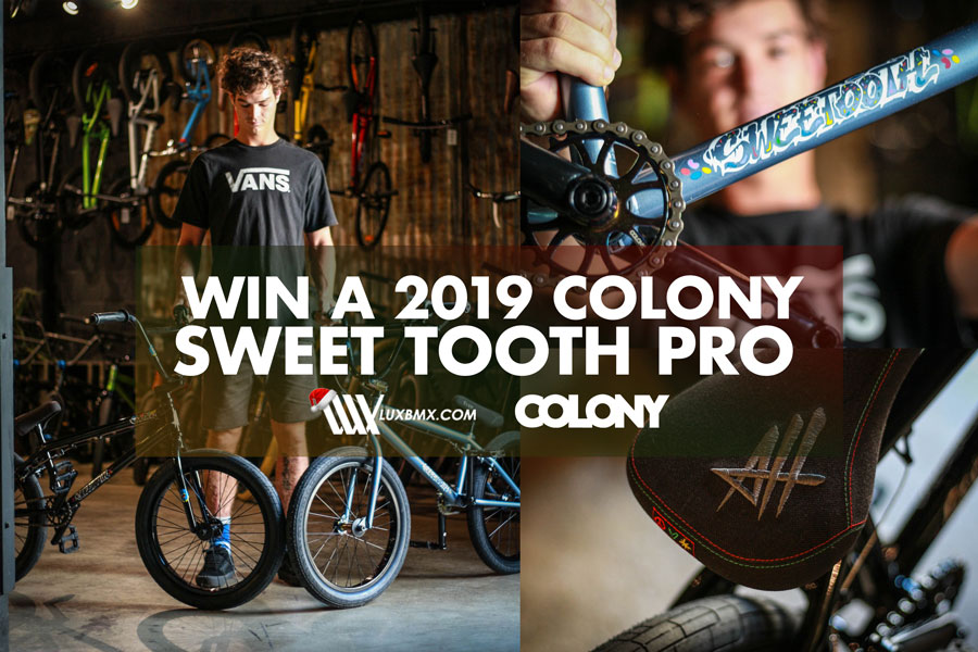 df7f36d9a8 Colony BMX Win a Colony Sweet Tooth Pro! - Colony BMX